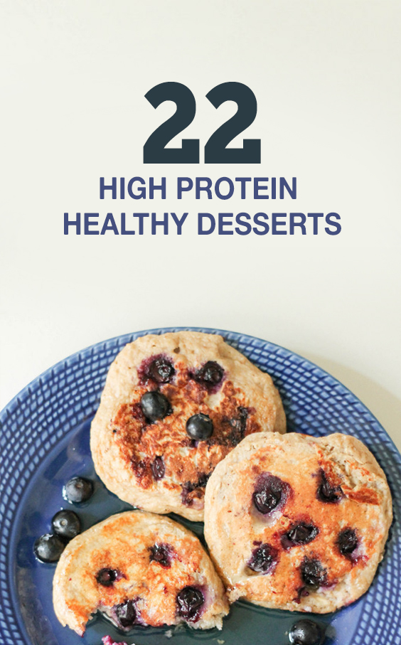 High protein dessert ideas - plant based desserts, paleo desserts and more healthy options