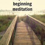 Beginner Meditation Tips