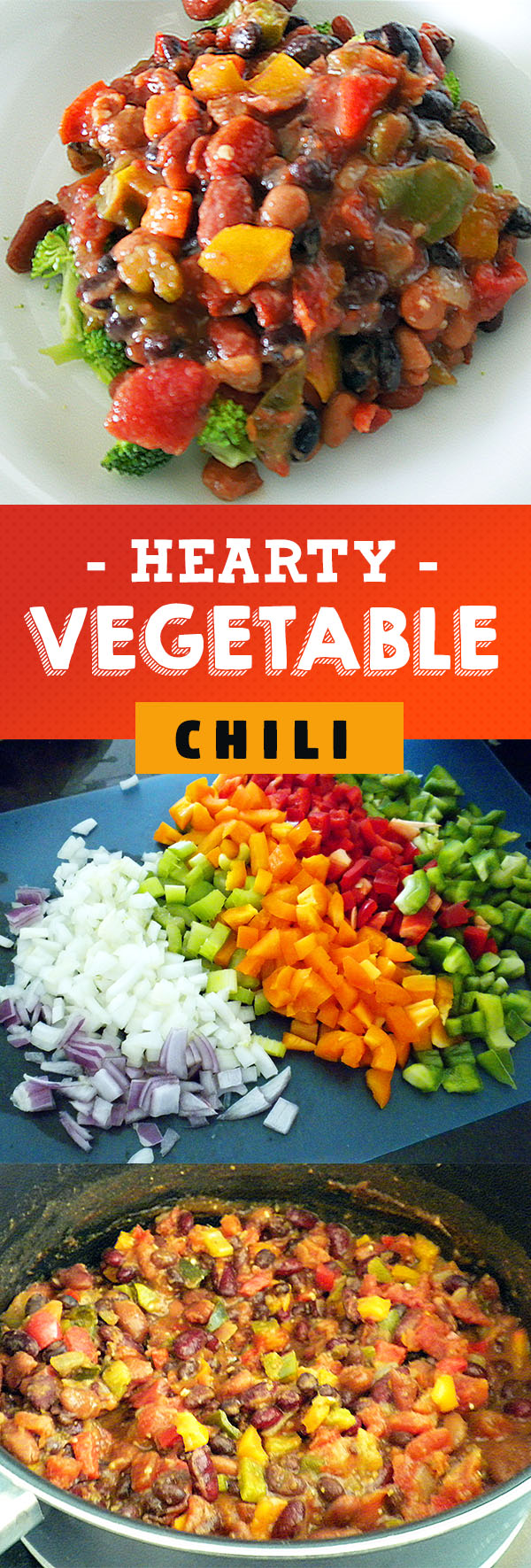 Hearty Vegetable Chili - A vegan option even meat lovers will enjoy for dinner