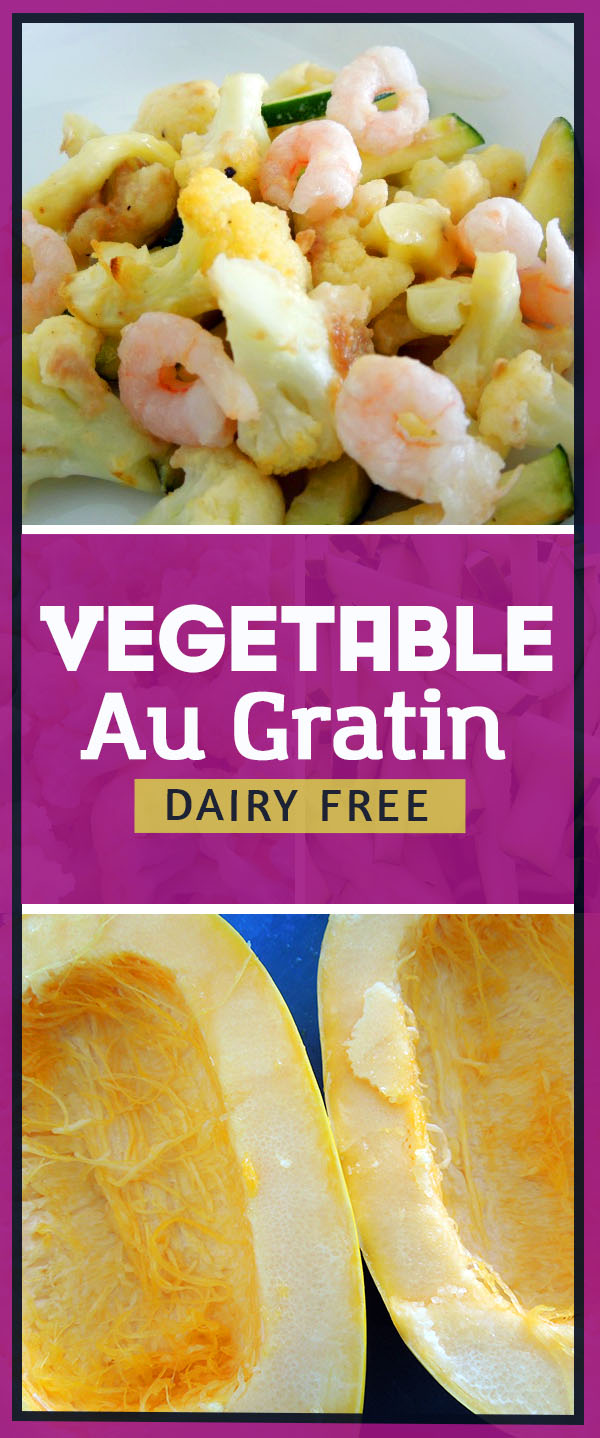 Vegetable Au Gratin - A dairy free version of a classic. Healthy vegetable side dish