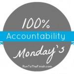 Accountability Monday: Spirit