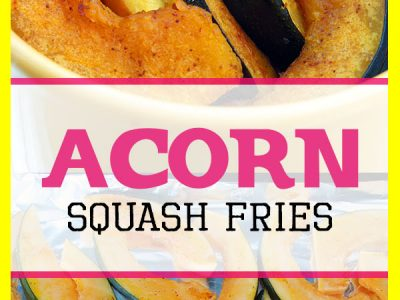 Acorn Squash Fries Recipe - healthy recipe full of nutrients and flavor