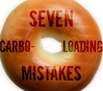 7 Carbo Loading Mistakes made by most runners - what you really need to know before your next race