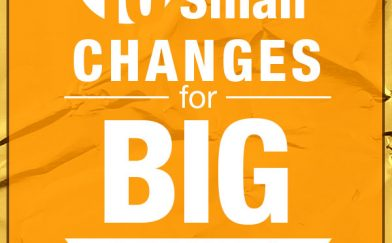 Small Changes Reap Big Results: 10 Simple Ideas for Weight Loss and Health