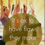 Fear Of Being Found Out: Owning our Flaws