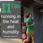 Embrace the Struggle: Running in Humidity and Heat