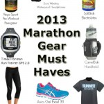 2013 Marathon Gear Must Have's