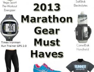 2013 Marathon Gear Must Have's
