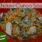 Chicken Quinoa Soup – A Classic Made Better