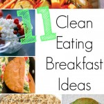 11 Clean Eating Breakfast Ideas