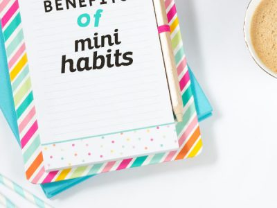 Using mini habits to achieve big goals with less stress - great tips for fitness and business