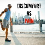 Discomfort vs Pain: the runner's dilemma