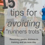 Avoiding Runners Trots – Advice from 6 coaches