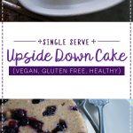 Vegan Clean Eating Blueberry Upside Down Cake