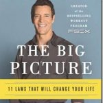 Do Your Best, Forget the Rest: Tony Horton Big Picture Lessons