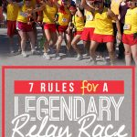 7 Rules for a Legendary Relay Race