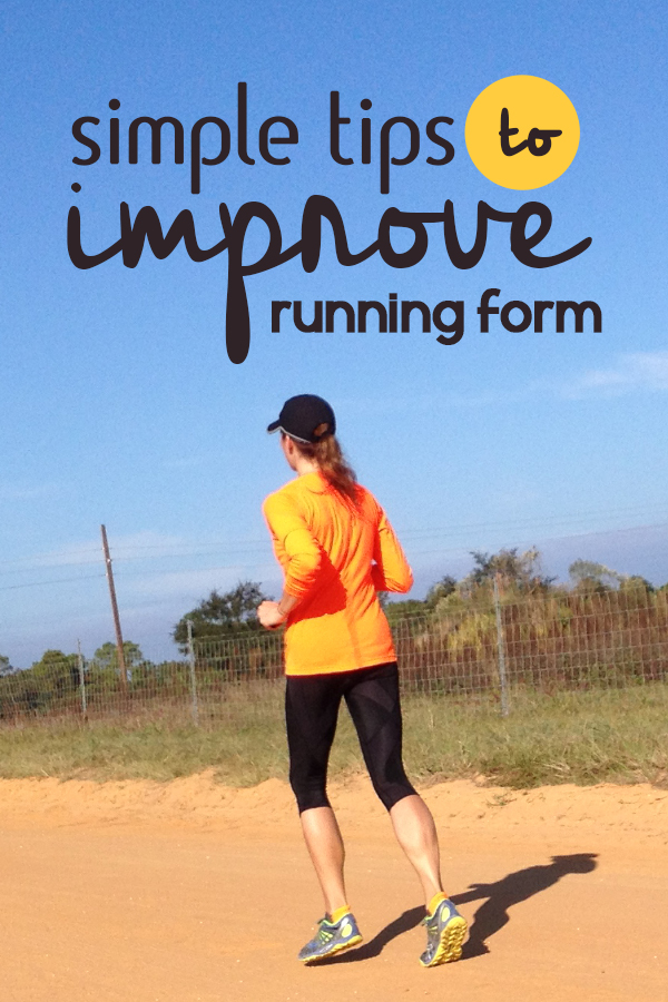 4 Simple Tips to Improve Running Form Today - RunToTheFinish