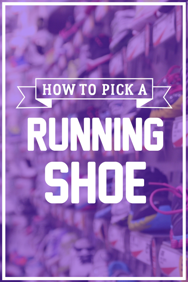 How to pick a running shoe - it's harder than it seems, so read this before you shop!