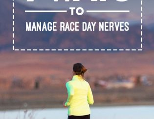 9 Ways to Manage Race Day Nerves for More Fun and Faster Times