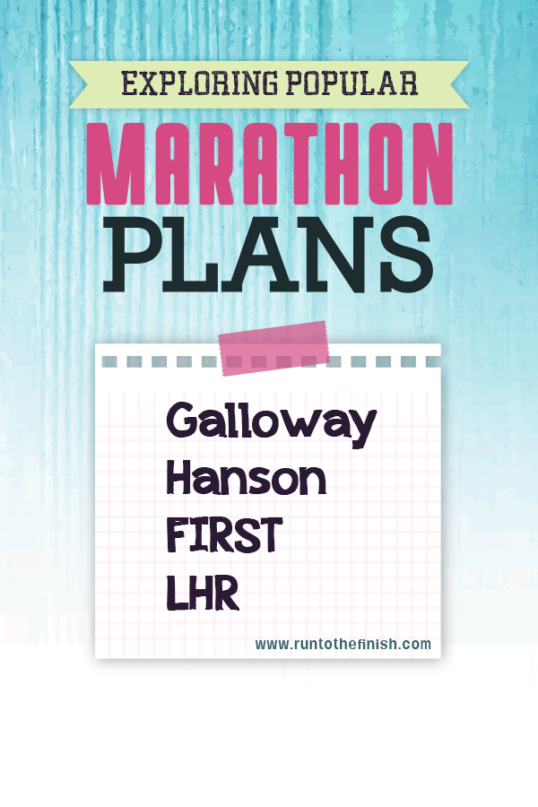 Exploring the Differences between Popular Marathon Training Plans - click to see what's right for you