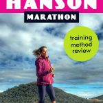 Hanson Marathon Method Overview and Real Experiences