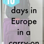 How to Pack a Carry-on for 10 days in Europe (with workout gear!)