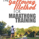 Galloway Method – Run Walk Marathon Training Overview