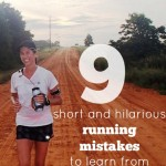 9 Comical and Peculiar Running Mistakes, Plus How to Avoid Them