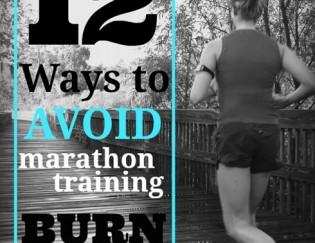 12 Ways to Avoid Marathon Training Burnout