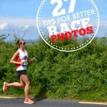 27 Tips for a Killer Race Photo {or at least not awful}