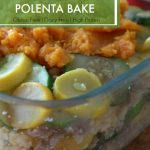 Polenta Casserole – An alternative to meat and potatoes