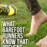 6 Lessons from Barefoot Running to Improve Speed and Reduce Injury