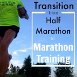 Transitioning from the Half to Full Marathon: What You Need to Know