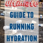 Ultimate Guide to Running Hydration