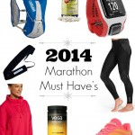 2014 Marathon Must Have List