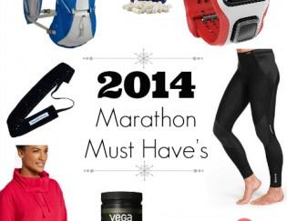 2014 Marathon Must Have List