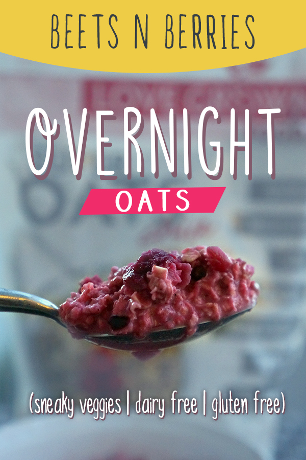 Beets and Berries Overnight Oats - Gluten Free, Dairy Free breakfast with a sneaky veggie!