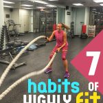 7 Habits of Highly Fit People that You Can Easily Do