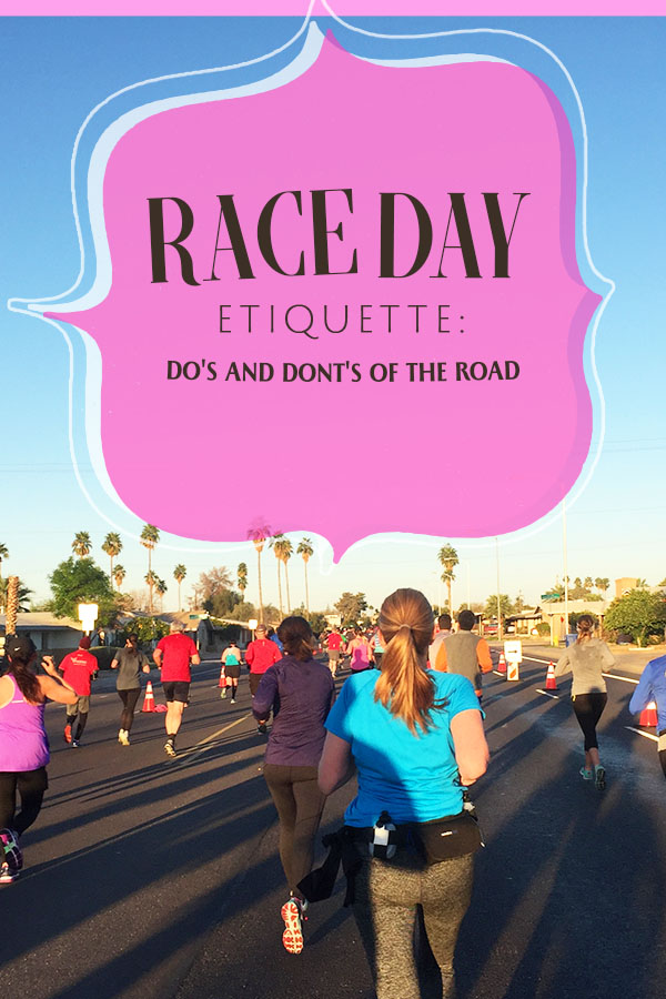 Race Day Etiquette - tips for newbies and long time runners to help everyone have their best day