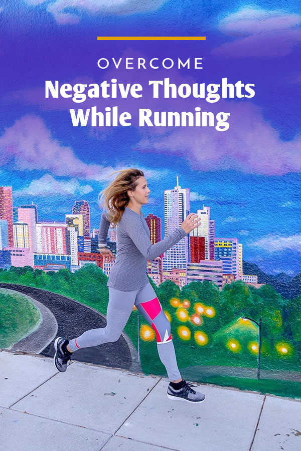 negative thoughts while running
