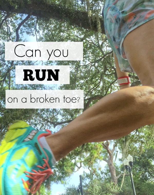run on a broken toe