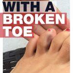 run on broken toe