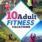 10 Active Vacations: Summer Camp for Adults without Bunk Beds