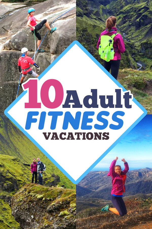 Active Vacation \ Wellness Vacation - 10 adult getaway ideas