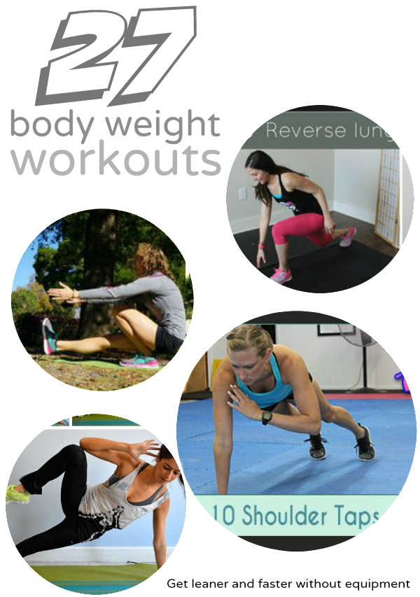 27 body weight workout you can do at home to get stronger, fitter and faster