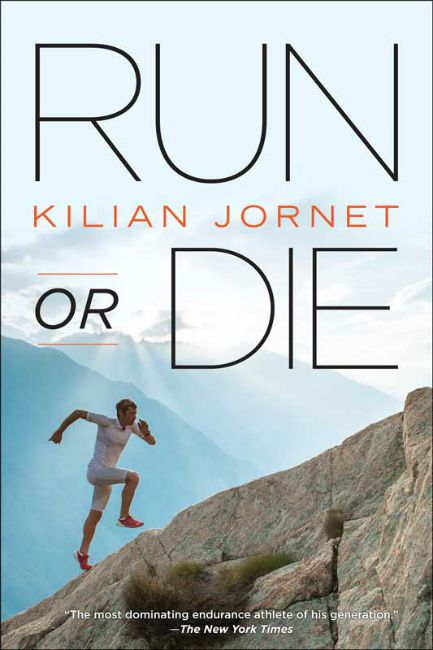Review of Run or Die by Kilian Jornet