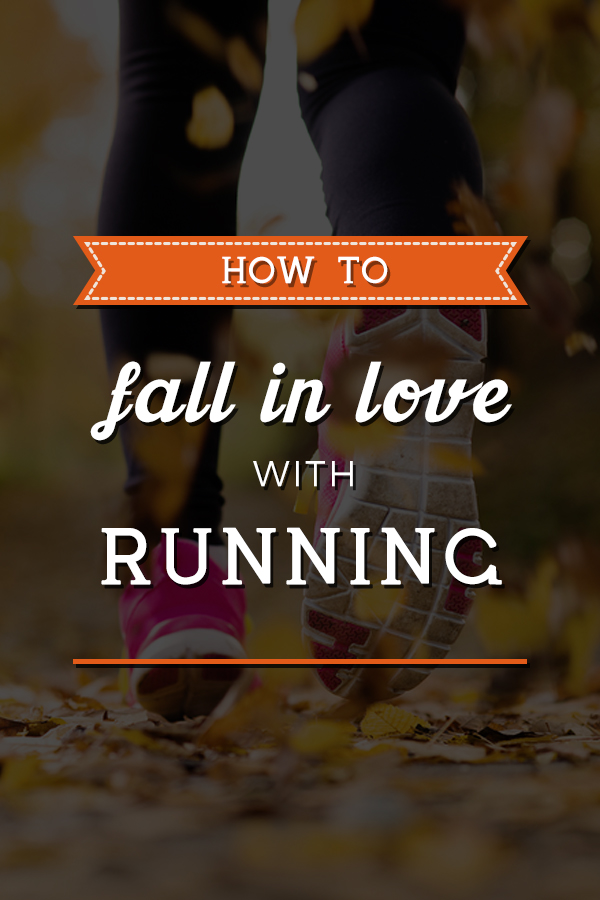 Fall in Love with Running - easy tips, fun gear