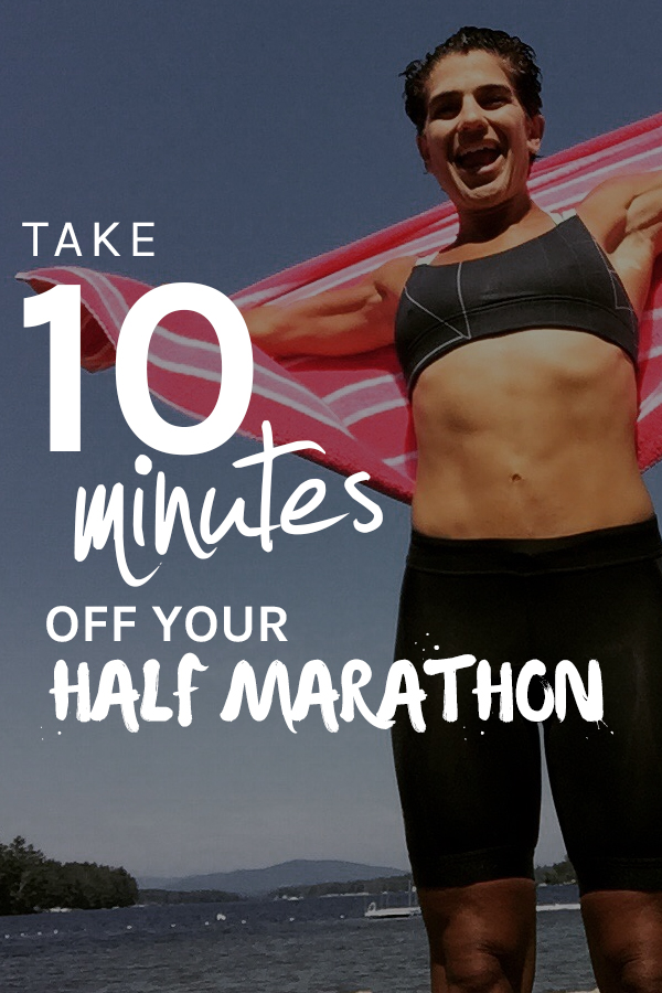 How to Take 10 Minutes Off Your Half marathon time -  a detailed post from Vitatrain4life.com
