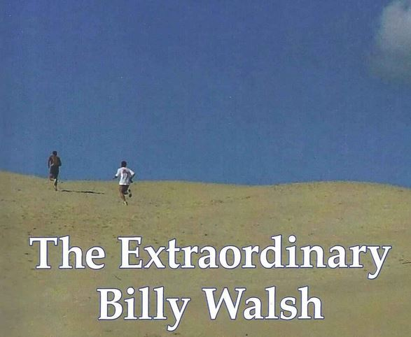 The Extraordinary Billy Walsh book review