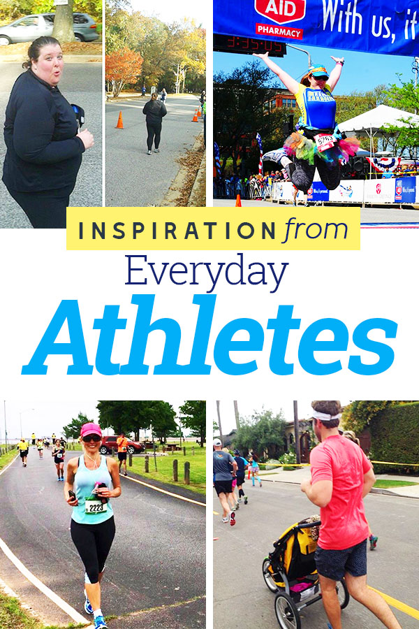 Get inspired by the stories of these everyday athletes - you are a real runner